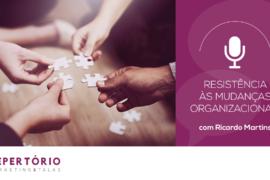 Resistência às mudanças organizacionais