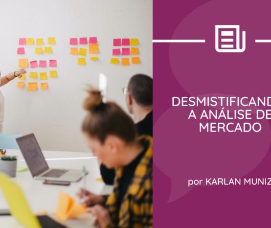 Desmistificando a análise de mercado