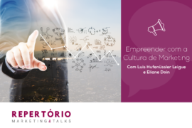Empreender com a Cultura de Marketing!