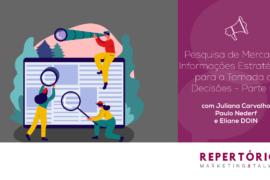 Pesquisa de Mercado – Informações Estratégicas para a Tomada de Decisões – Parte 2